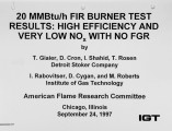 20 MMBtu/h FIR Burner Test Results: High Efficiency and Very Low NOx with No FGR