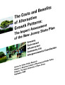 The Costs and Benefits of Alternative Growth Patterns