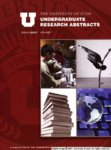 University of Utah Undergraduate Research Abstracts, Volume 7, Spring 2007 finalJPGs