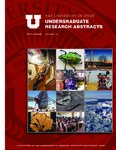 University of Utah Undergraduate Research Abstracts, Volume 10, Spring 2010