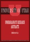 University of Utah Undergraduate Research Abstracts, Volume 4, Spring 2004