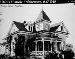 Utah's Historic Architecture 1847-1940 A Guide