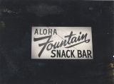 Aloha Fountain Snack Bar sign.