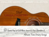 Tom Drury recording:  Everyday is a God Bless America Day (Version 2)