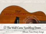 Tom Drury recording: The Wall Came Tumbling Down