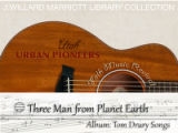 Tom Drury recording: Three Men from Planet Earth