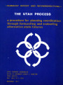 Summary report and recommendations the Utah process: a procedure for planning coordination through...