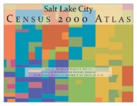 Salt Lake City census 2000 atlas