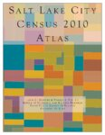 Salt Lake City census 2010 atlas