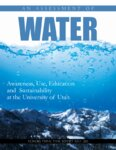 An assessment of water: awareness, use, education, and sustainability at the University of Utah