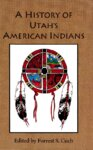"""A History of Utah's American Indians"" - Introduction;"