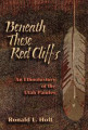 Beneath These Red Cliffs: An Ethnohistory of Utah Paiutes