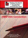 2006 UEA Convention — Meeting the needs of all learners; closing the achievement gaps