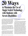 20 ways to maximize the use of single switch technology with students with severe disabilites