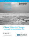 Global Climate Change: The Arctic to the Rocky Mountain West