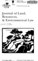 Journal of Land, Resources, and Environmental Law Vol. 24 No. 1 2004