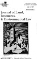 Journal of Land, Resources & Environmental Law Volume 17 No. 2 1997