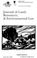 Journal of Land, Resources & Environmental Law Volume 25 No. 2 2005