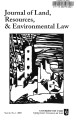Journal of Land, Resources & Environmental Law Volume 26 No. 1 2006