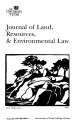 Journal of Land, Resources & Environmental Law Volume 21 No. 2A 2001