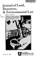 Journal of Land, Resources & Environmental Law Volume 28 No. 1 2008