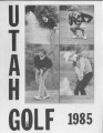 1984-85 Utah Men's Golf Media Guide