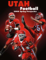 University of Utah Football, 2008 Spring Prospectus