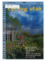 Cycling Utah Vol. 9, No. 5, 2000 July