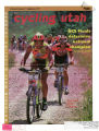 Cycling Utah Vol. 5, No. 7, 1997 September