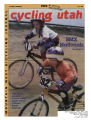 Cycling Utah Vol. 6, No. 5, 1998 July