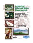 Achieving efficient water management: a guidebook for preparing agricultural water conservation...