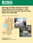 Hydrology and water quality of an urban stream reach in the Great Basin-Little Cottonwood Creek...