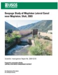 Seepage study of Mapleton Lateral Canal near Mapleton, Utah, 2003