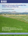 Hydrology and simulation of ground-water flow in Cedar Valley, Iron County, Utah