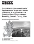 Trace-metal concentrations in sediment and water and health of aquatic macroinvertebrate...
